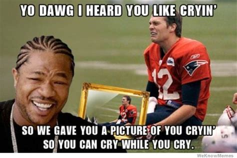 Tom Brady Crying Meme - photos top twenty tom brady hate memes westword