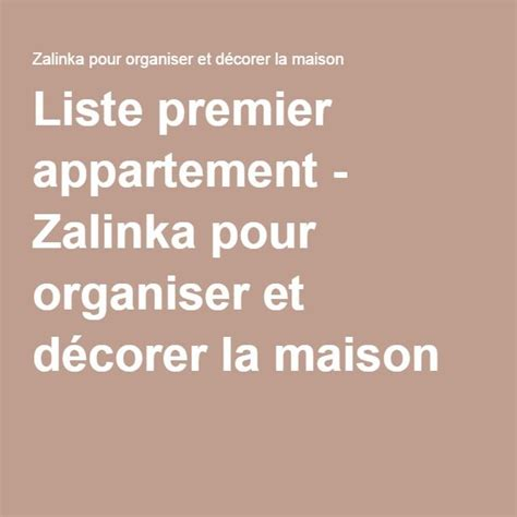 Premier Appartement Liste by 1000 Id 233 Es Sur Le Th 232 Me Liste Pour Premier Appartement Sur