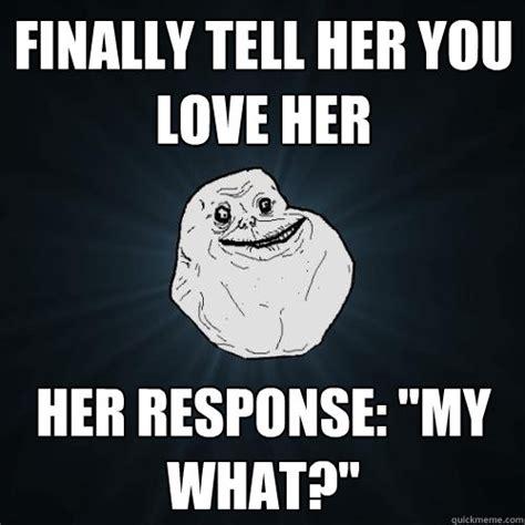 Love Her Meme - i love her memes