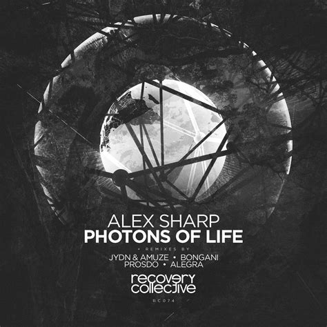 alex sharp amsterdam ep recovery collective presents quot photons of life quot by alex