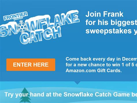Frontier Sweepstakes Games - the frontier communications quot snowflake catch quot sweepstakes