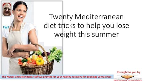 A Trick That Helps To Lose Weight by Twenty Mediterranean Diet Tricks To Help You Lose Weight