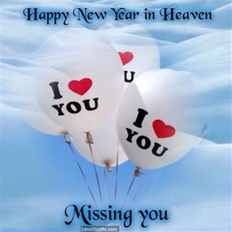 happy new year in heaven missing you pictures photos and
