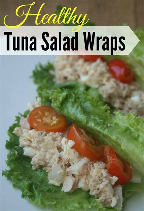 healthy tuna recipes to lose weight weight watchers lunch healthy tuna salad wraps