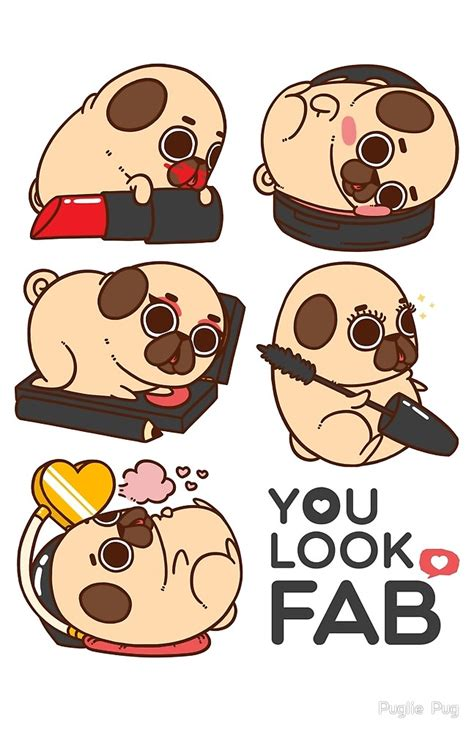 puglie pug quot you look fab puglie quot by puglie pug redbubble