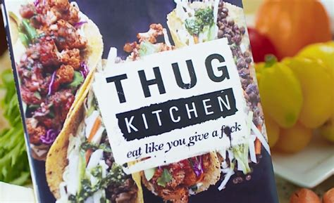 Thug Kitchen by Thug Kitchen Quot Eat Like You Give A F K Quot Orla Collective