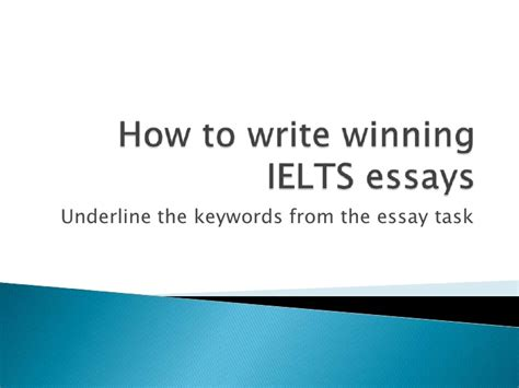 How To Write An Essay Ielts by How To Write Ielts Essays