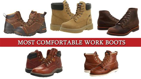 What Are The Most Comfortable Boots by Top 5 Of The Most Comfortable Work Boots