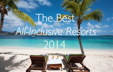 best all inclusive resorts the 25 best caribbean all inclusive resorts 2014