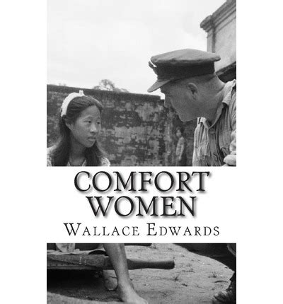 comfort women history comfort women wallace edwards 9781490517216