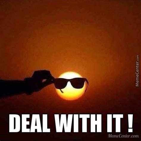 Deal With It Meme - deal with it by recyclebin meme center