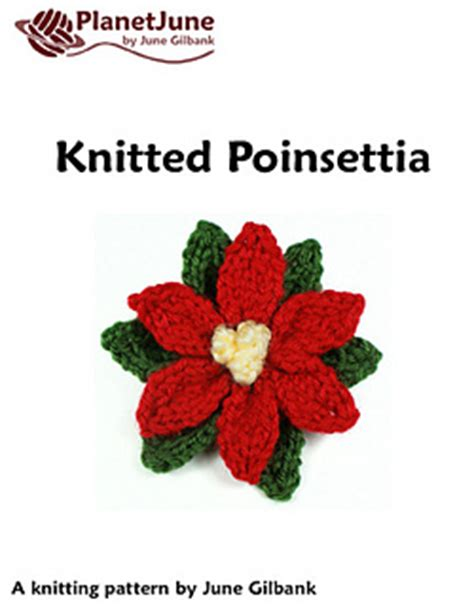 knitted poinsettia ravelry knitted poinsettia pattern by june gilbank
