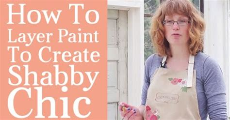 create shabby chic furniture how to layer paint on furniture to create shabby chic