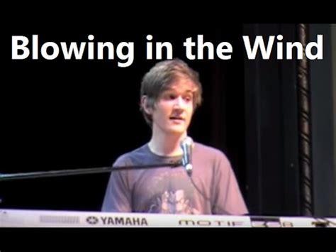 blowin in the wind w lyrics blowing in the wind w lyrics bo burnham