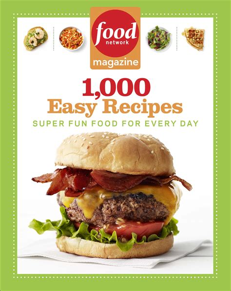 1000 images about recipes to who wants a copy of food network magazine 1000 easy