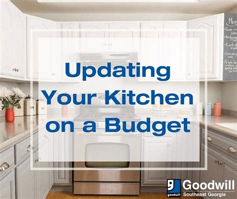 kitchen updates on a budget updating your kitchen on a budget goodwill of southeast