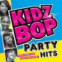 party rock anthem kidz bop kids buy kidz bop kids kidz bop party hits mp3 download