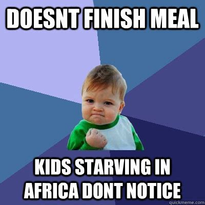 Starving African Child Meme - starving meme memes