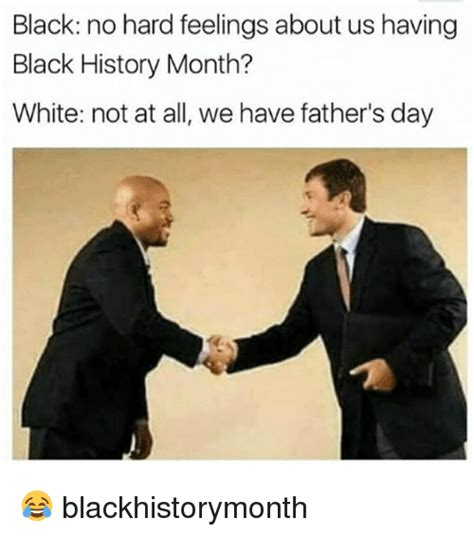 Black Fathers Day Meme - 25 best memes about black history month black history