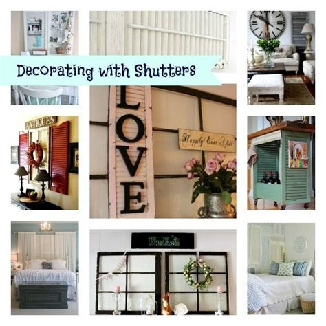 great decorating ideas 10 great ideas for decorating ideas for shutters hometalk