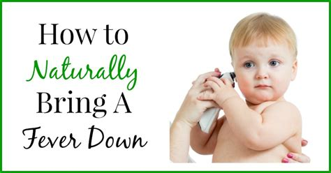 how to bring a s fever how to naturally bring a fever holistic
