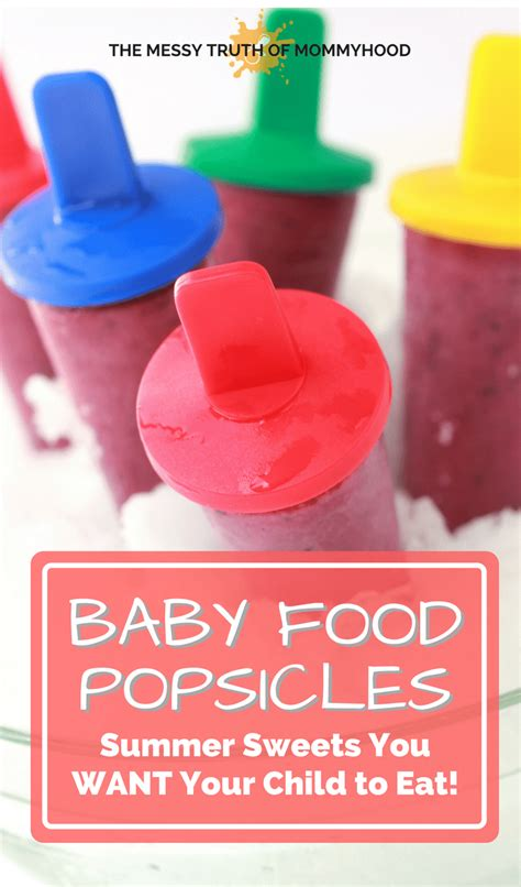 Would You Want Your Meals In A Pill Form by Baby Food Popsicles Summer You Want Your Children