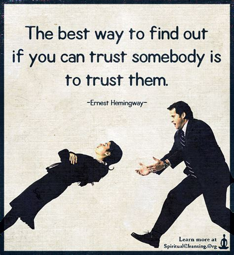 Best Way To Find On The Best Way To Find Out If You Can Trust Somebody Is To Trust Them