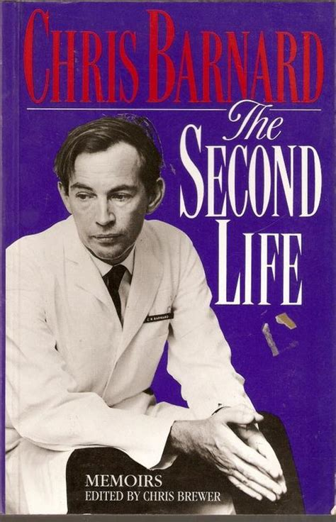 christiaan barnard the surgeon who dared books biographies memoirs the second chris barnard