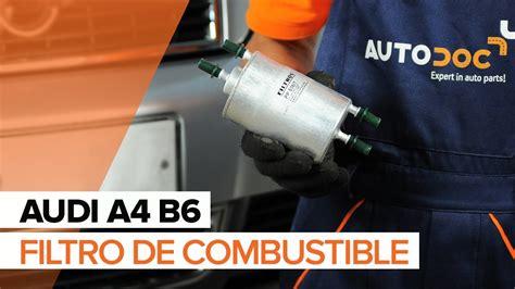 como cambiar filtro de gasolina pointer youtube c 243 mo cambiar filtro de combustible en audi a4 b6