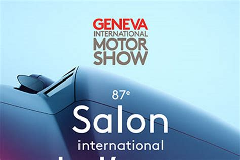 salon de geneve  laffiche devoilee largus