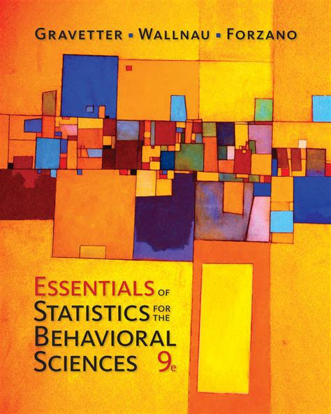 statistics for the behavioral sciences 9th edition essentials of statistics for the behavioral sciences 9th
