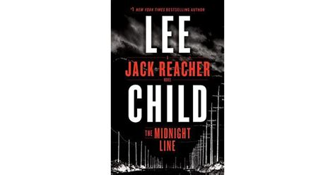 libro the midnight line jack book giveaway for the midnight line jack reacher 22 by lee child oct 16 oct 31 2017