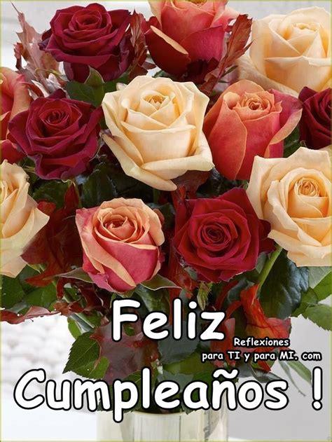 imagenes de rosas hermosas de feliz cumpleaños buenos deseos para ti y para m 205 feliz cumplea 241 os ramo