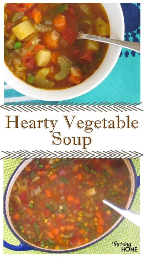 hearty vegetable soup freezer meal recipe hearty vegetable soup soup recipes and vegetables