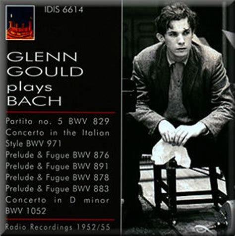 glenn gould no 8416748306 glenn gould plays bach partita no 5 in g major bwv 829 1954 la recherche de moi sans fin