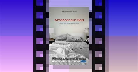 americans in bed americans in bed 2013documentary theiapolis