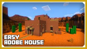 Adobe Houses an adobe house tutorial easy survival minecraft house youtube