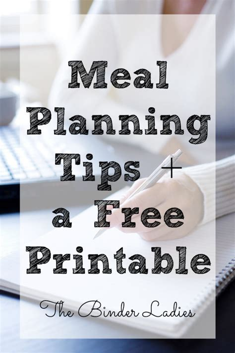 Meal planning tips a free printable the binder ladies