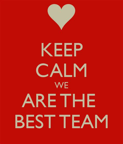 the best we we are the best team quotes quotesgram