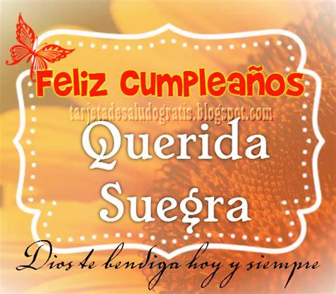 imagenes bonitas de cumpleaños para la suegra tarjeta de feliz cumplea 241 os querida suegra im 225 genes con