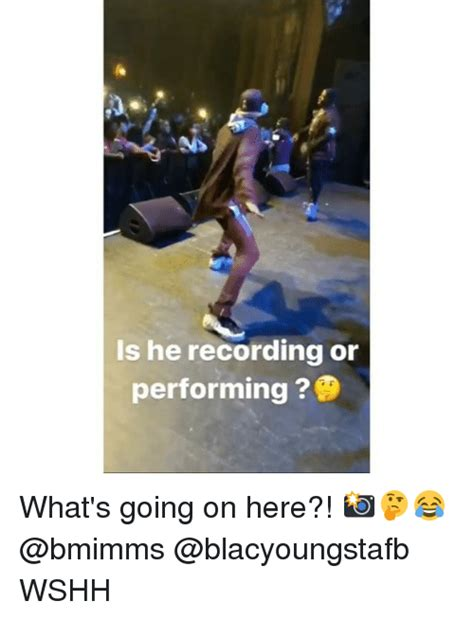 recording  performing whats