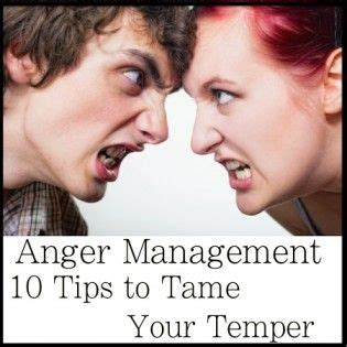 10 Tips On How To Get A Boyfriend For by Anger Management 10 Tips To Your Temper Summer My