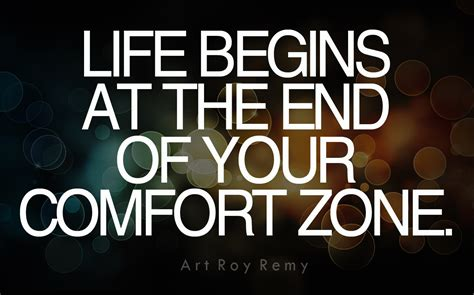 end of comfort zone 62 top comfort quotes and sayings