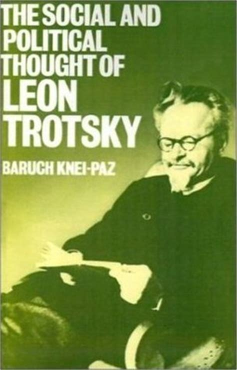social  political thought  leon trotsky  baruch