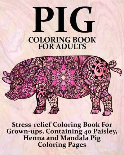 coloring book for adults price pig coloring book for adults stress relief coloring book