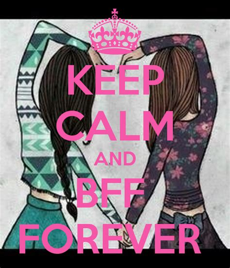 imagenes de keep calm bff keep calm and bff forever poster mylittlepony946 keep