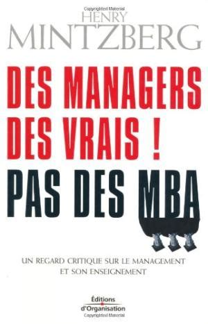 Des Managers Des Vrais Pas Des Mba henry mintzberg used books books and new books
