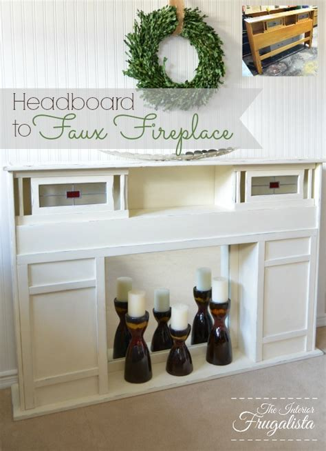 faux headboard ideas from headboard to faux fireplace the interior frugalista