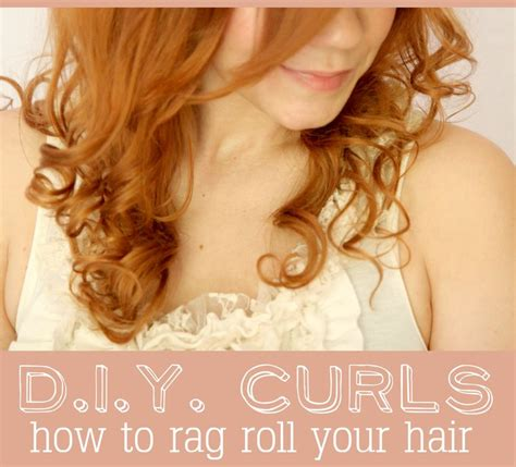 cute ways to curl ur hair with a wand d i y curls how to rag roll your hair a beautiful mess
