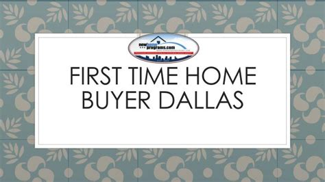 ppt time home buyer dallas powerpoint
